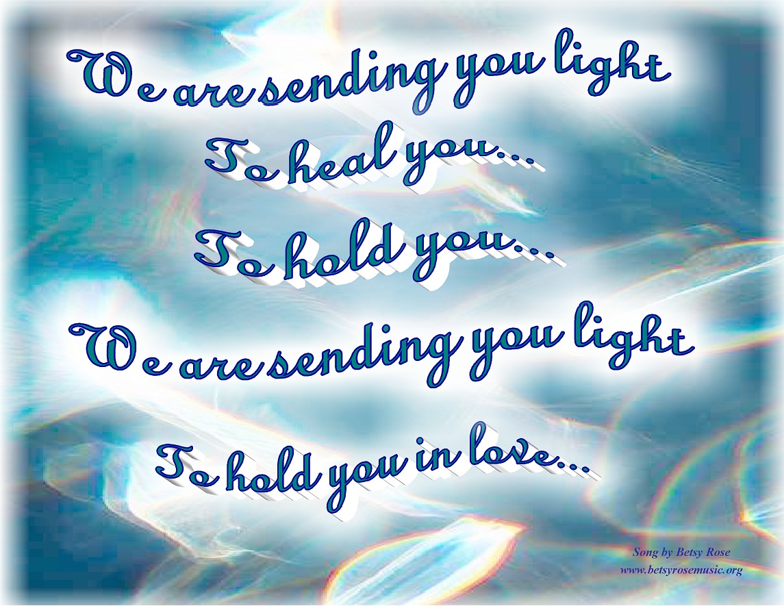 We are sending you light, to heal you, to hold you… | Pocket ... for sending love and light and healing  131fsj