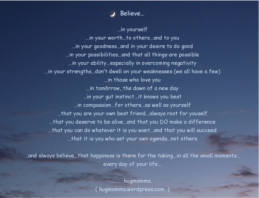 Believe.....in yourself