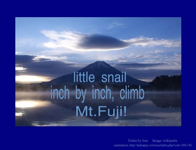 little snail inch by inch climb Mt. Fujii Issa