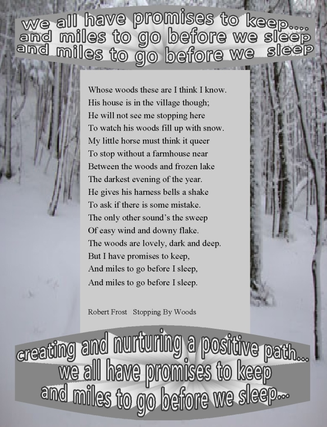 creating a positive path robert  frost promises to keep