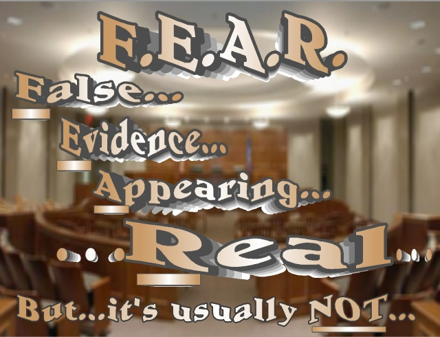 falso evidence appearing real  fear