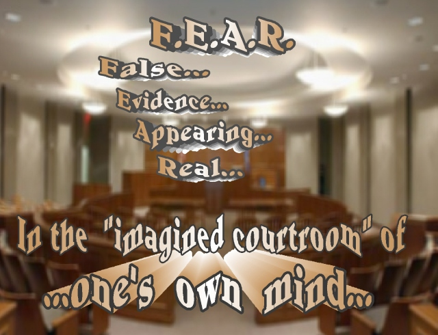 false evidence appearing real courtroom of one's own mind