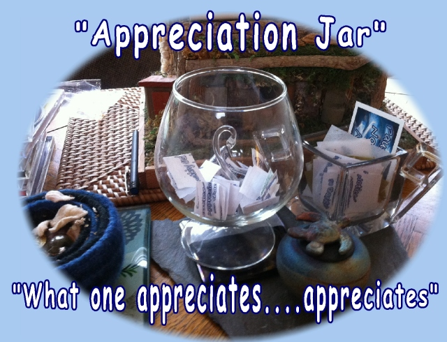 gratitude and appreciation jar what one appreciates appreciates