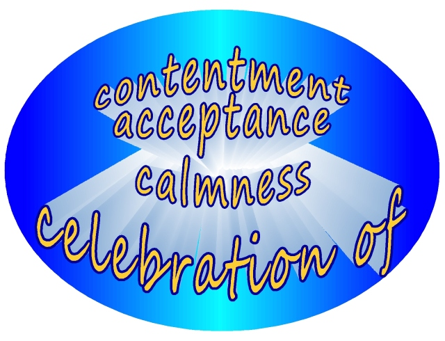 celebration of contentment acceptance calmness
