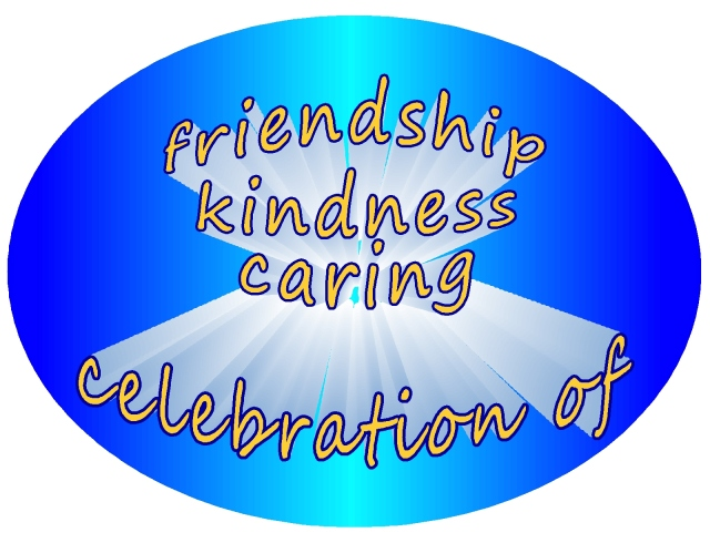 celebration of life friendship kindness caring