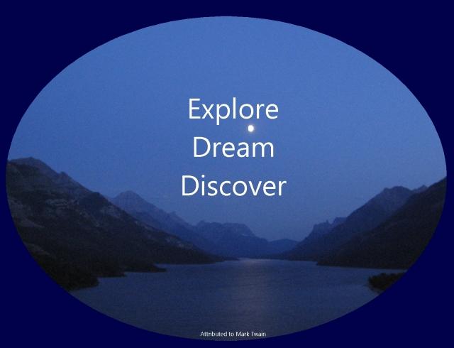 Mark Twain Twenty years from now Explore Dream Discover
