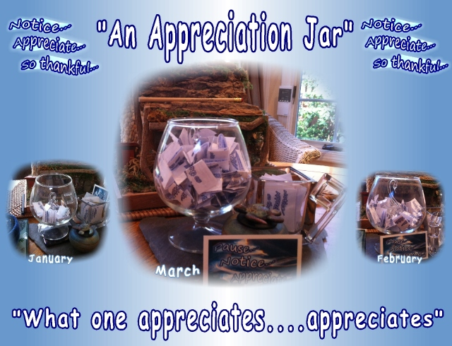 """An Appreciation Jar"" ....continuing with appreciating the positives..."