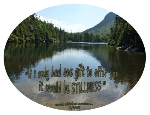 Stillness, a quiet mind, Oprah gift to offer you