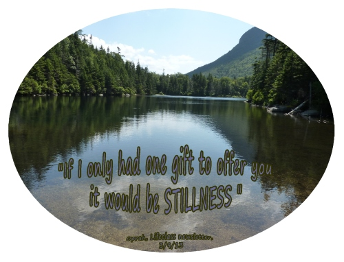 Stillness, a quiet mind, Oprah gift to offer you
