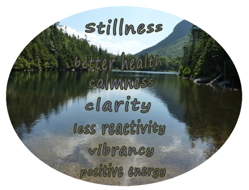 Stillness, clarity positive energy