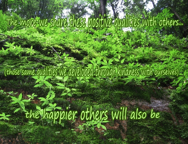 the happier we are, the happier others will be
