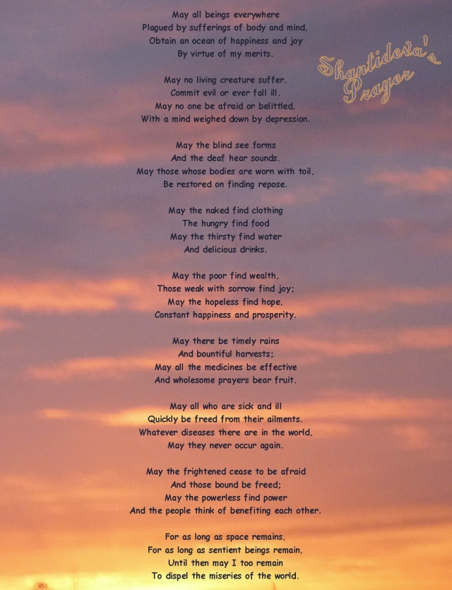 Shantideva's Prayer...may you feel loved and cherished