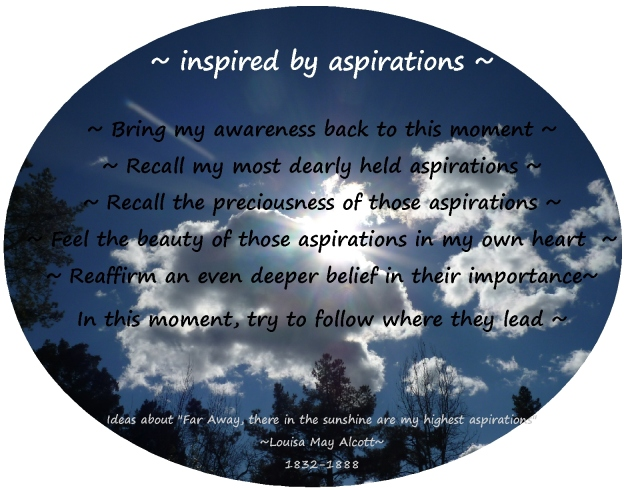inspired by our aspirations Louisa May Alcott
