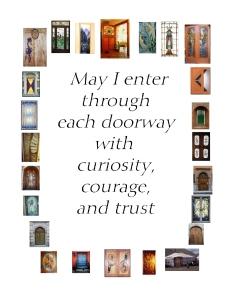 entering through doorways with curiosity, courage and trust