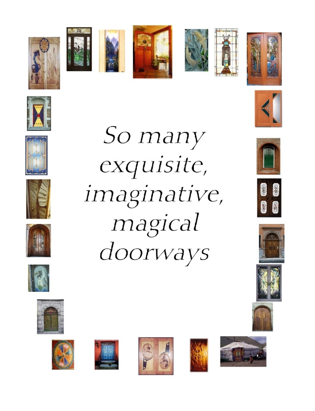 so many exquisive magical imaginative doorways