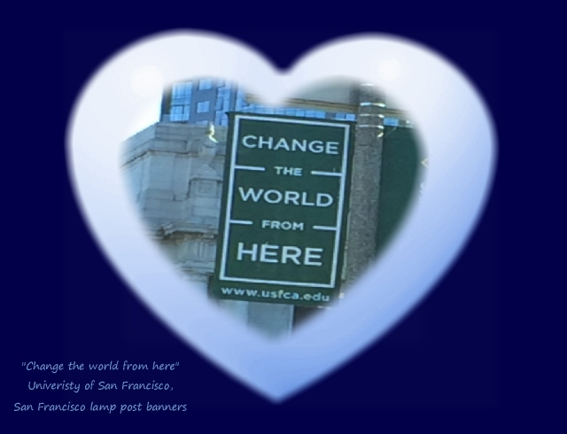 change the world from here USF banners SF