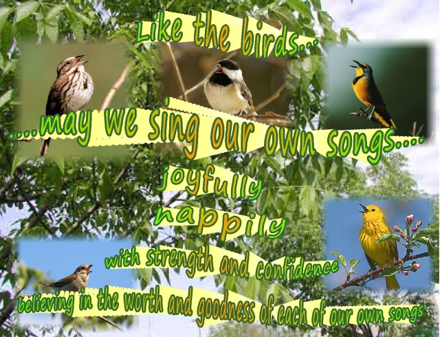 just sing, sing a song  joyfully, happily, strength and confidence