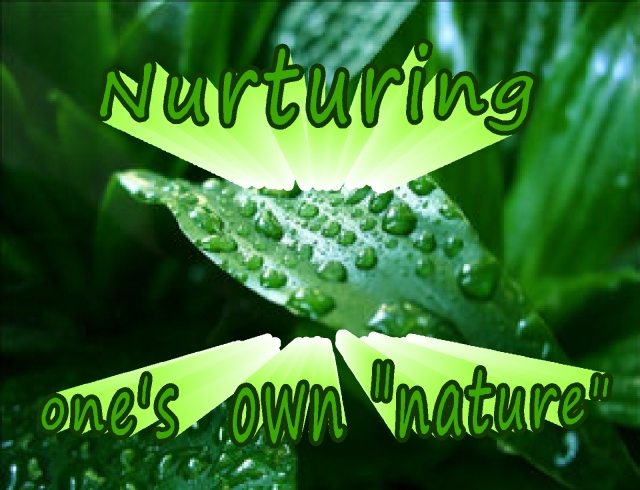 nurturing ones nature