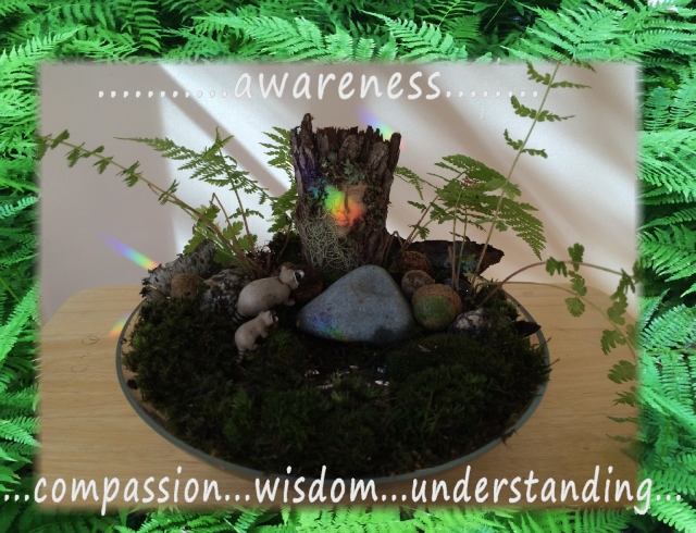 It's in everyone of us, to be wise...nurturing awareness, compassion, wisdom and understanding