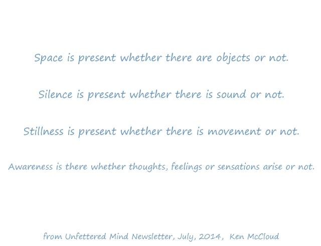 space silence stillness awareness analogy unfettered mind