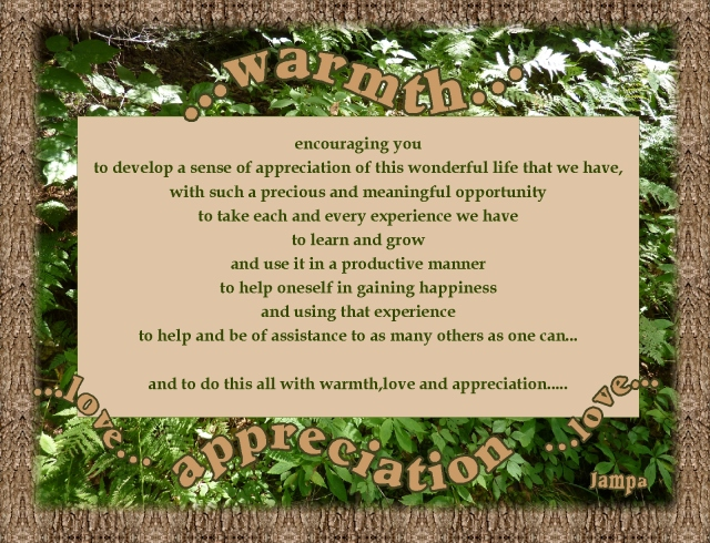 warmth love and appreciation  opportunity to grow