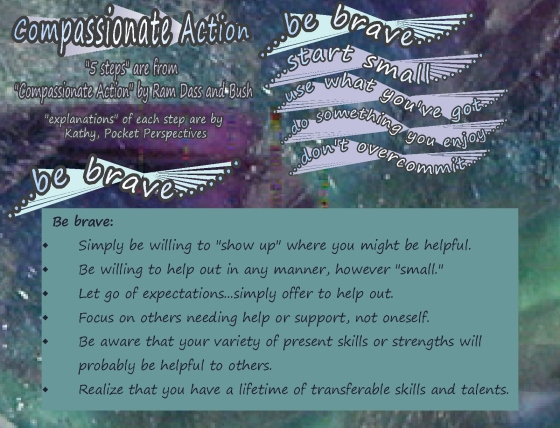 Compassionate Action steps ram dass be brave