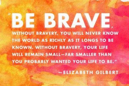 Big magic be brave