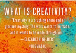 big magic what is creativity