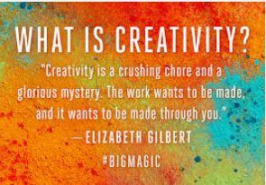 big magic what is creativity