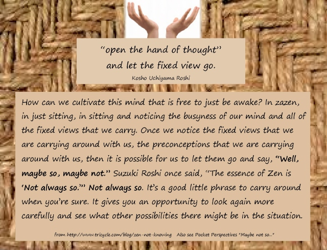 Open the hand of thought page 2 not always so quote