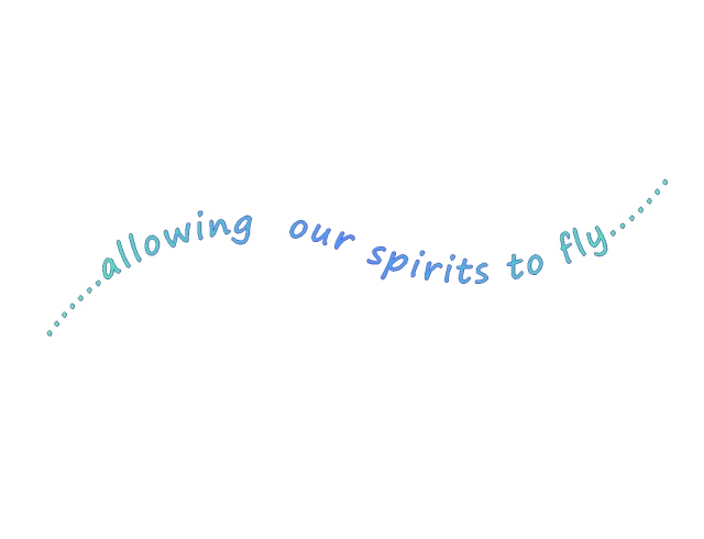 Bringing joy and happiness into lives spirits to fly